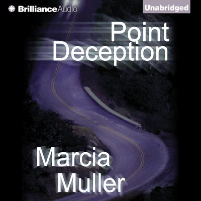 Point Deception Audiobook, by Marcia Muller