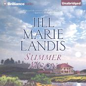 Summer Moon Audiobook, by Jill Marie Landis