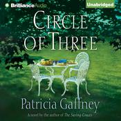 Circle of Three Audiobook, by Patricia Gaffney