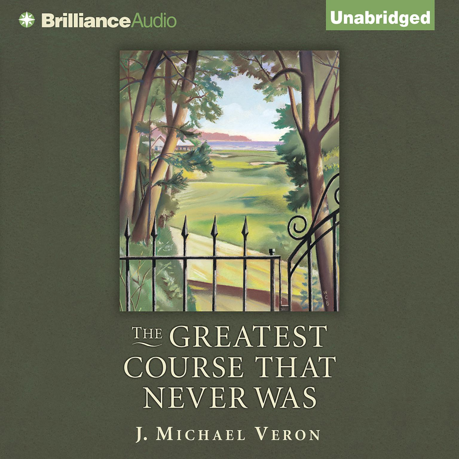 Printable The Greatest Course That Never Was Audiobook Cover Art