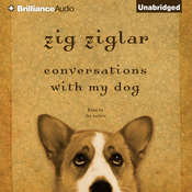 Conversations with My Dog, by Zig Ziglar