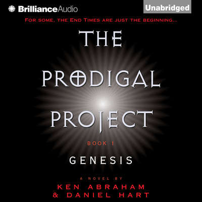 The Prodigal Project: Genesis Audiobook, by Ken Abraham