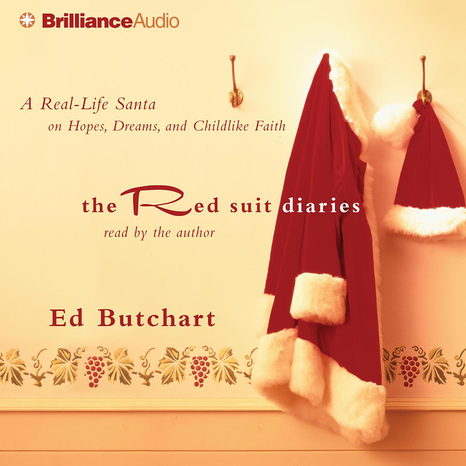 Printable The Red Suit Diaries: A Real-Life Santa on Hopes, Dreams, and Childlike Faith Audiobook Cover Art