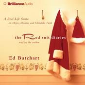 The Red Suit Diaries: A Real-Life Santa on Hopes, Dreams, and Childlike Faith, by Ed Butchart
