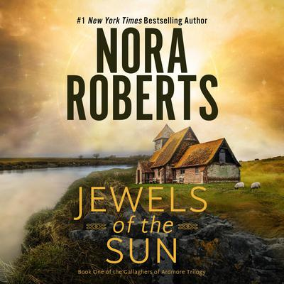 Jewels of the Sun Audiobook, by Nora Roberts