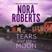 Tears of the Moon Audiobook, by Nora Roberts