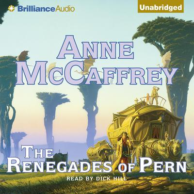 The Renegades of Pern Audiobook, by Anne McCaffrey