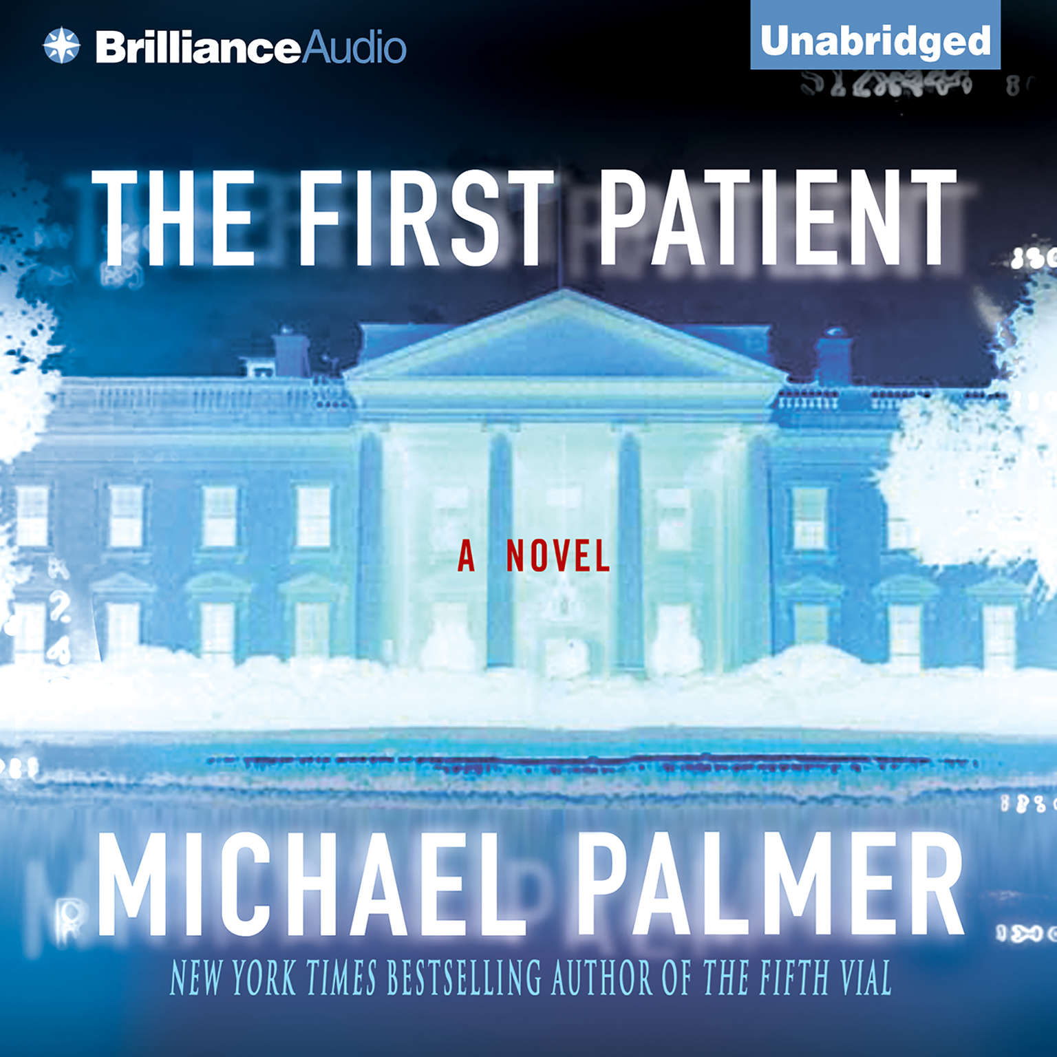 Printable The First Patient: A Novel Audiobook Cover Art