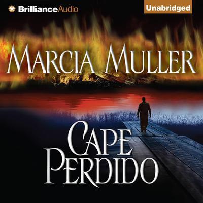 Cape Perdido Audiobook, by Marcia Muller