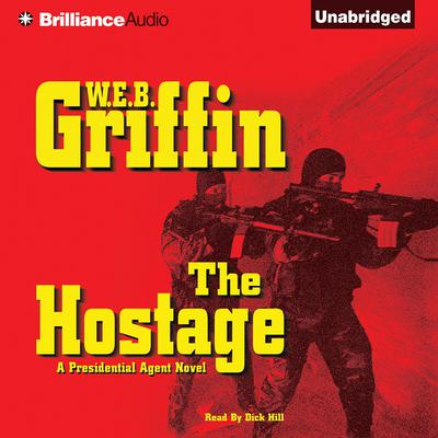 The Hostage: A Presidential Agent Novel Audiobook, by