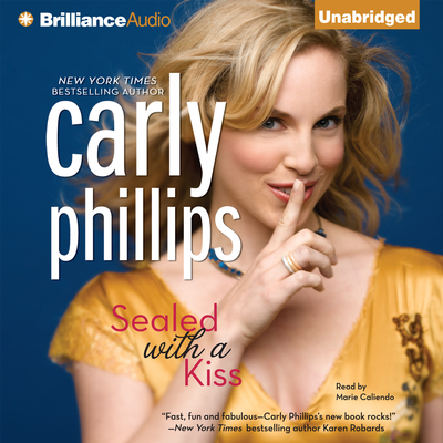 Sealed with a Kiss Audiobook, by Carly Phillips