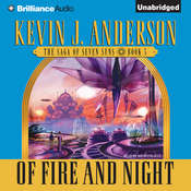 Of Fire and Night: The Saga of Seven Suns, Book 5 Audiobook, by Kevin J. Anderson