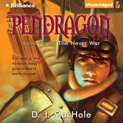 The Never War Audiobook, by D. J. MacHale