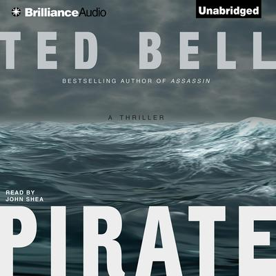 Pirate: A Thriller Audiobook, by Ted Bell