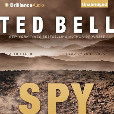 Spy: A Thriller Audiobook, by Ted Bell