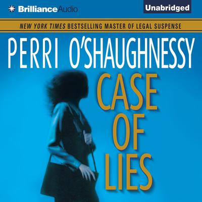Case of Lies Audiobook, by Perri O'Shaughnessy