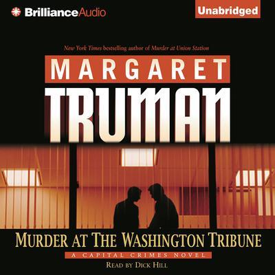 Murder at The Washington Tribune Audiobook, by Margaret Truman