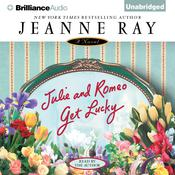 Julie and Romeo Get Lucky Audiobook, by Jeanne Ray