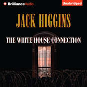 The White House Connection Audiobook, by Jack Higgins