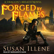 Forged by Flames Audiobook, by Susan Illene