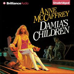 Damias Children Audiobook, by Anne McCaffrey