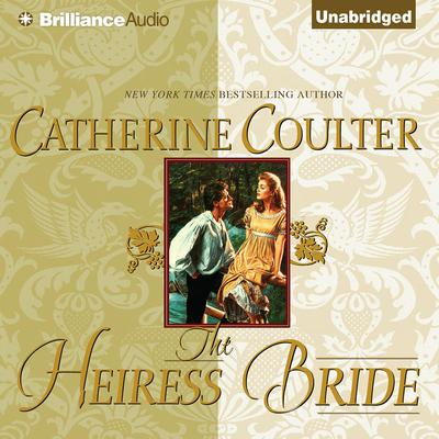 The Heiress Bride Audiobook, by Catherine Coulter