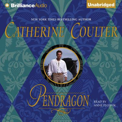Pendragon Audiobook, by Catherine Coulter