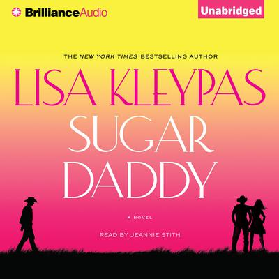 Sugar Daddy Audiobook, by Lisa Kleypas