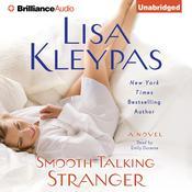 Smooth Talking Stranger Audiobook, by Lisa Kleypas