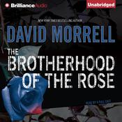 The Brotherhood of the Rose Audiobook, by David Morrell