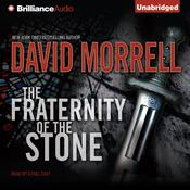 The Fraternity of the Stone Audiobook, by David Morrell
