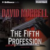 The Fifth Profession Audiobook, by David Morrell