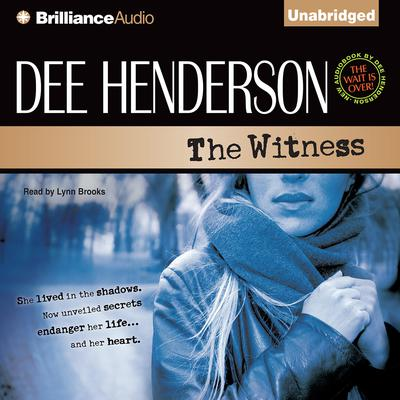 The Witness Audiobook, by Dee Henderson