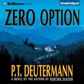 Zero Option Audiobook, by P. T. Deutermann