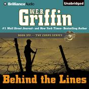 Behind the Lines, by W. E. B. Griffin