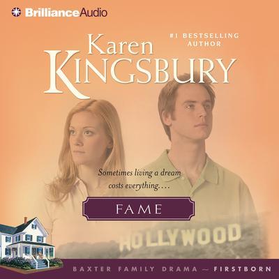 Fame Audiobook, by Karen Kingsbury