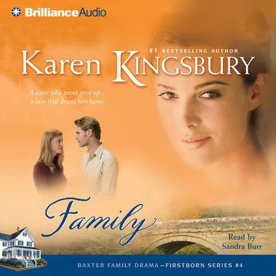 Family Audiobook, by Karen Kingsbury