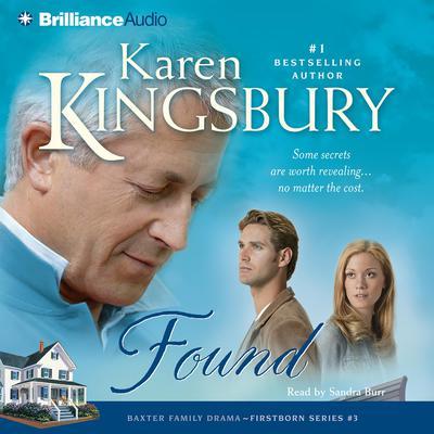 Found Audiobook, by Karen Kingsbury