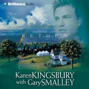 Return, by Karen Kingsbury, Gary Smalley