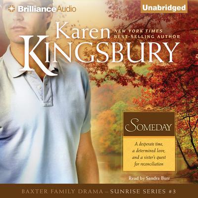 Someday Audiobook, by Karen Kingsbury