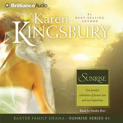 Sunrise Audiobook, by Karen Kingsbury