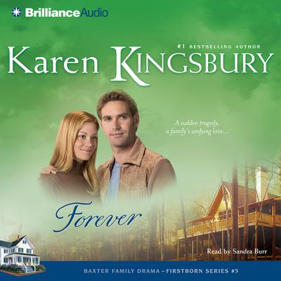 Forever Audiobook, by Karen Kingsbury