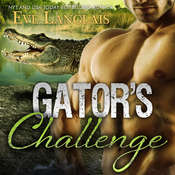 Gators Challenge Audiobook, by Eve Langlais