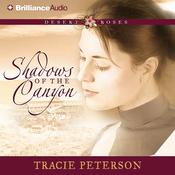 Shadows of the Canyon Audiobook, by Tracie Peterson