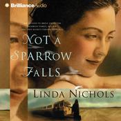 Not a Sparrow Falls Audiobook, by Linda Nichols
