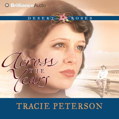 Across the Years Audiobook, by Tracie Peterson