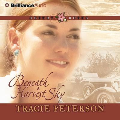 Beneath a Harvest Sky Audiobook, by Tracie Peterson