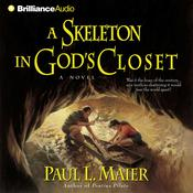 A Skeleton in Gods Closet, by Paul L. Maier