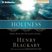 Holiness: Gods Plan for Fullness of Life Audiobook, by Henry Blackaby