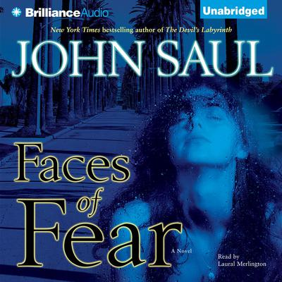 Faces of Fear Audiobook, by John Saul